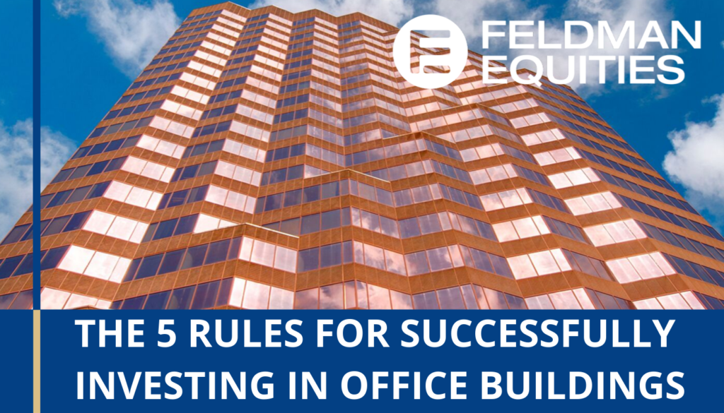 The 5 Rules for Successfully Investing in Office Building ...