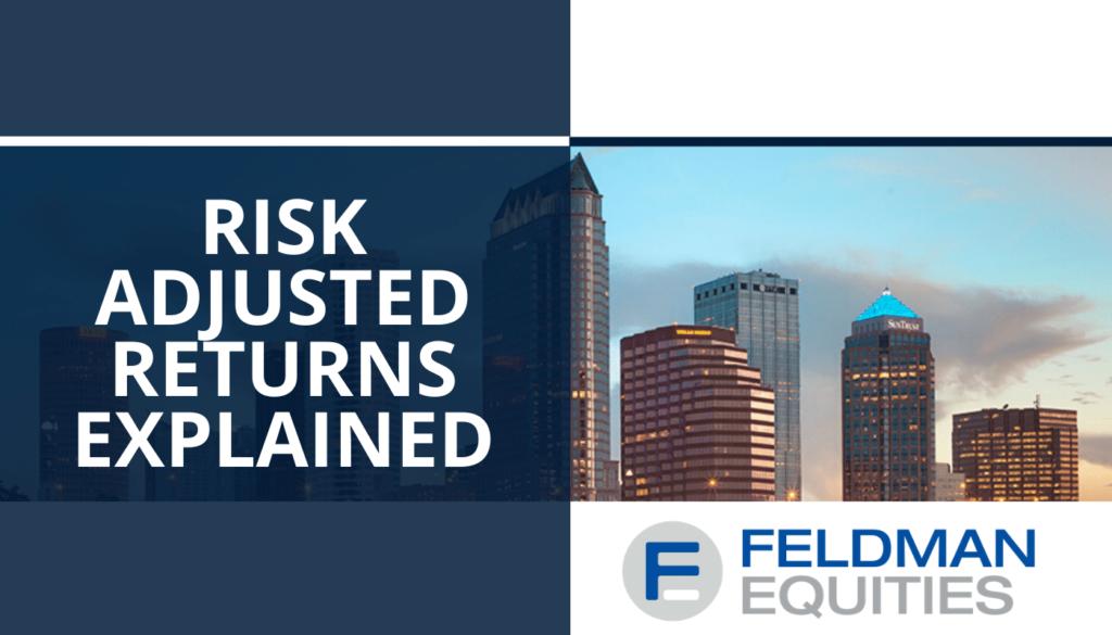 Risk Adjusted Returns Explained