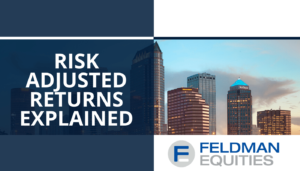 Risk Adjusted Returns Explained